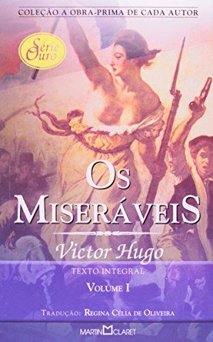 Os Miseráveis - Volume I (Em Portuguese: Victor Hugo