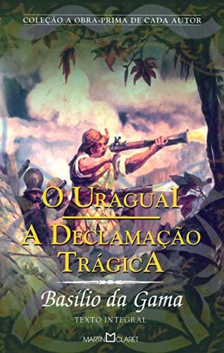 9788572327794: O Uruguai. A Declamação Trágica (Em Portuguese do Brasil)