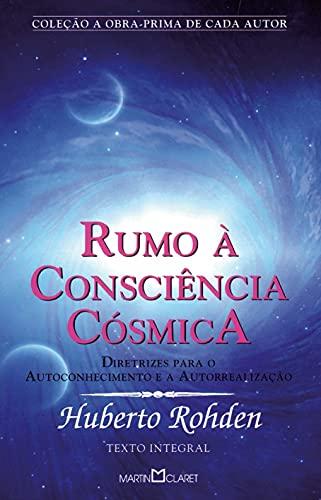 9788572327886: Rumo A Conciencia Cosmica (Em Portuguese do Brasil)