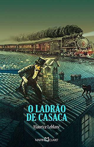 9788572328319: O Ladrão de Casaca - Volume 318 (Em Portuguese do Brasil)