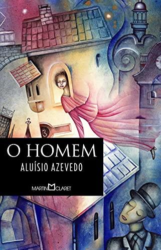 9788572329927: O Homem - Coleção A Obra Prima de Cada Autor (Em Portuguese do Brasil)