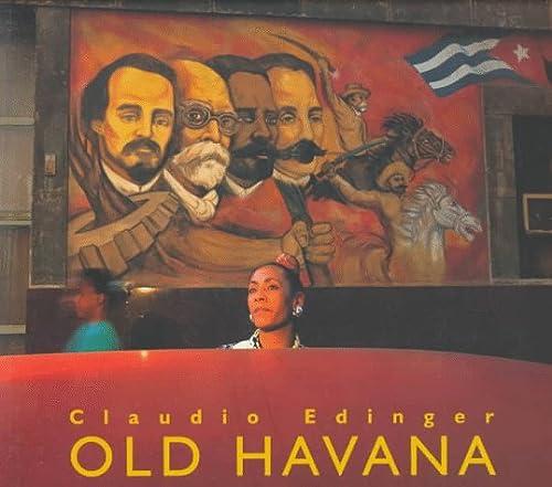 Old Havana: Claudio Edinger, Guillermo