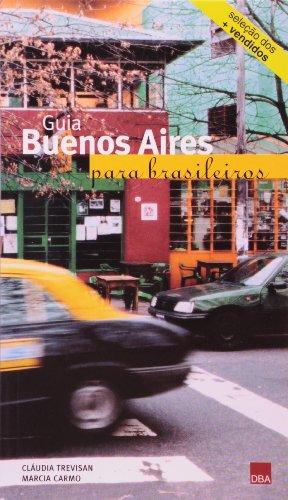 9788572343558: Guia Buenos Aires Para Brasileiros (Em Portuguese do Brasil)