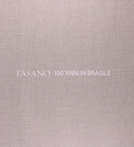 9788572343589: FASANO--100' ANNI IN BRASILE