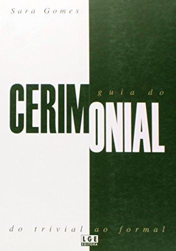 9788572380393: Guia do Cerimonial do Trivial ao Formal