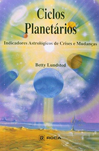 Ciclos Planetários: Indicadores Astrolà gicos de Crises e Mudanças