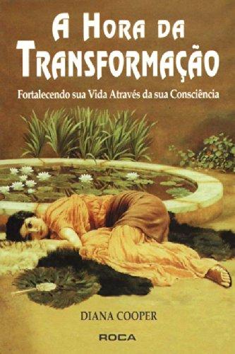 9788572411189: A Hora Da Transformação (Em Portuguese do Brasil)
