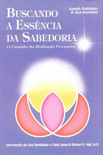 9788572411196: Buscando A Essência Da Sabedoria (Em Portuguese do Brasil)