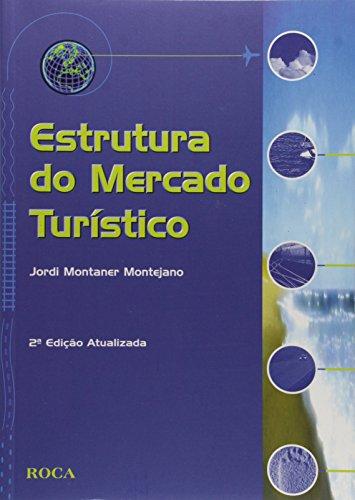 9788572413459: Estrutura Do Mercado De Turístico (Em Portuguese do Brasil)