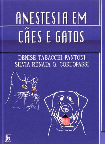 9788572413640: Anestesia Em Cães E Gatos (Em Portuguese do Brasil)
