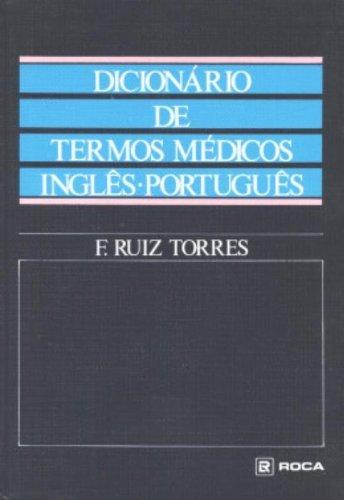 9788572415101: Dicionário de Termos Médicos Inglês-Português (English-Portuguese Medical Dictionary)
