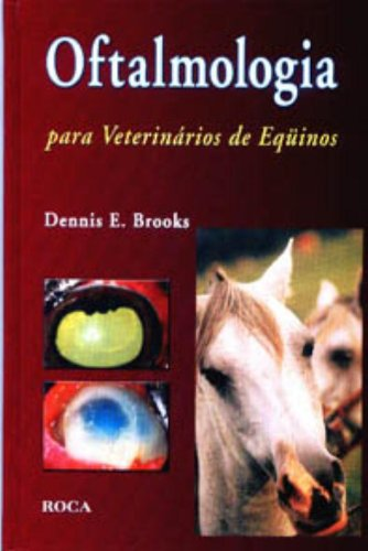 9788572415651: Oftalmologia: para Veterinários de Equinos
