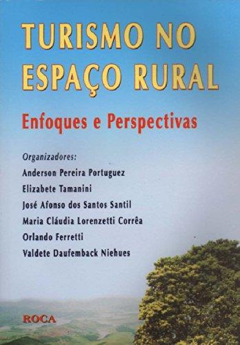 9788572416092: Turismo No Espaço Rural Enfoques E Perspectivas (Em Portuguese do Brasil)