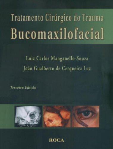 9788572416122: Tratamento Cirurgico Do Trauma Bucomaxilofacial (Em Portuguese do Brasil)