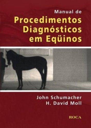 9788572417204: Manual de Procedimentos Diagnósticos em Eqüinos (Em Portuguese do Brasil)
