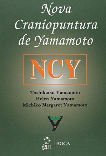 9788572417211: Nova Craniopuntura De Yamamoto Ncy (Em Portuguese do Brasil)