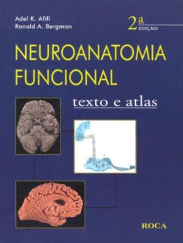 9788572417242: NEUROANATOMIA FUNCIONAL 2a texto e atlas