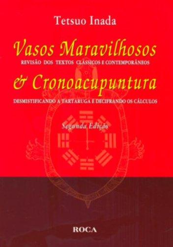 9788572417471: Vasos Maravilhosos & Cronoacupuntura (Em Portuguese do Brasil)