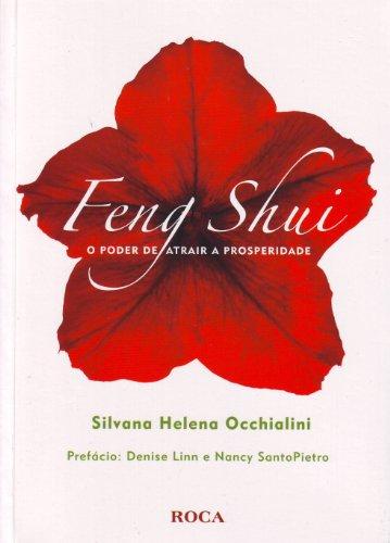 9788572417488: Feng Shui. O Poder De Atrair A Prosperidade (Em Portuguese do Brasil)