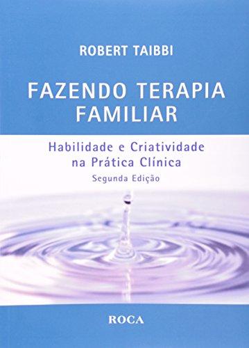9788572418027: Fazendo Terapia Familiar Habilidade E Criatividade Na Prática Clinica (Em Portuguese do Brasil)