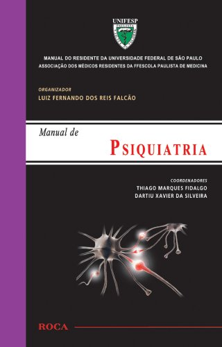 9788572418812: Manual De Psiquiatria Manual Do Residente Da Universidade Federal De São Paulo UNIFESP (Em Portuguese do Brasil)