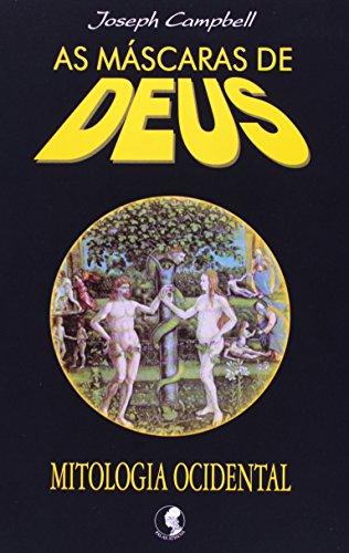 9788572420501: Máscaras de Deus: Mitologia Ocidental, As - Vol. 3