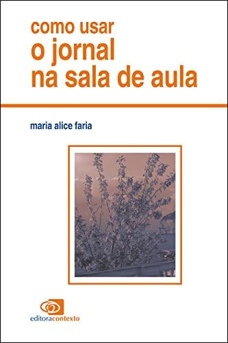 9788572440462: Como Usar o Jornal na Sala de Aula (Em Portuguese do Brasil)