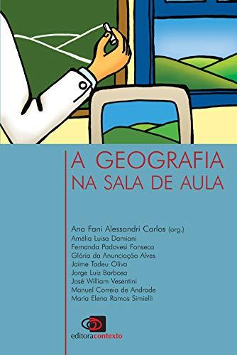 9788572441087: A Geografia na Sala de Aula (Em Portuguese do Brasil)