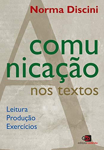 9788572442855: A Comunicação nos Textos. Leitura, Produção e Exercícios (Em Portuguese do Brasil)
