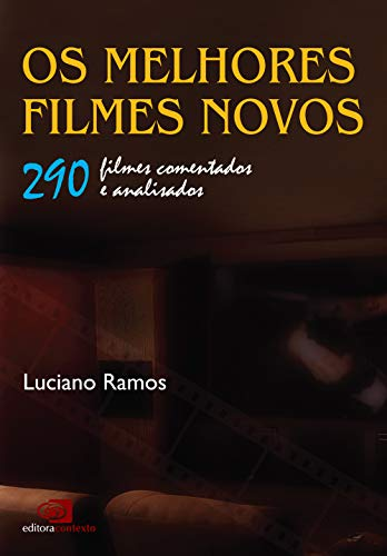 MELHORES FILMES NOVOS, OS: RAMOS, LUCIANO