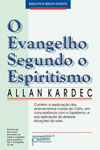Evangelho Segundo O Espiritismo (Brochura) (Em Portugues do Brasil): Allan Kardec
