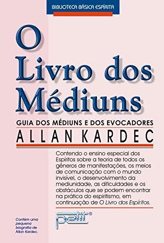 O Livro Dos Mediuns (Em Portuguese do: Allan Kardec