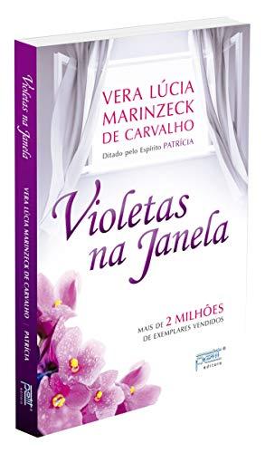 Violetas Na Janela: Ed. Especial Comemorativa 20: Vera Lucia Marinzeck