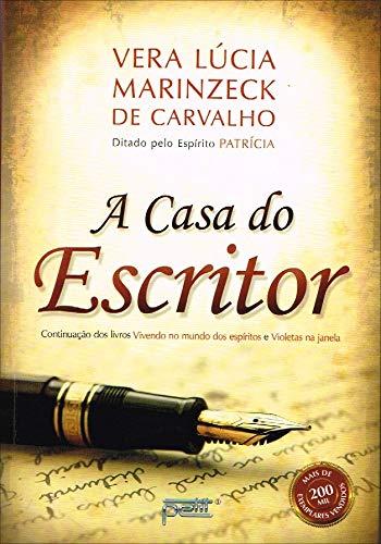 A Casa do Escritor (Em Portugues do: Vera Lucia Marinzeck
