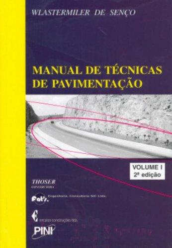9788572661997: Manual de Tecnicas de Pavimentaao - Vol.1