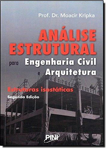 9788572662499: Analise Estrutural Para Engenharia Civil e Arquitetura: Estruturas Isostaticas