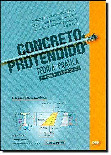 9788572662857: Concreto Protendido. Teoria e Prática (Em Portuguese do Brasil)
