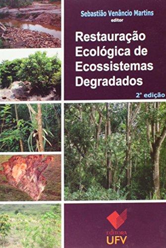 9788572695169: Restauracao Ecologica de Ecossistemas Degradados