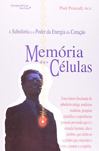 9788572723190: Memória das Células. A Sabedoria e o Poder da Energia do Coração (Em Portuguese do Brasil)