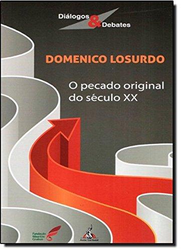 9788572771436: Pecado Original do Seculo Xx, O