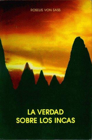 9788572790383: La Verdad Sobre Los Incas (Spanish)