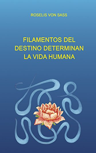 9788572790468: Filamentos del Destino Determinan la Vida Humana (Spanish)
