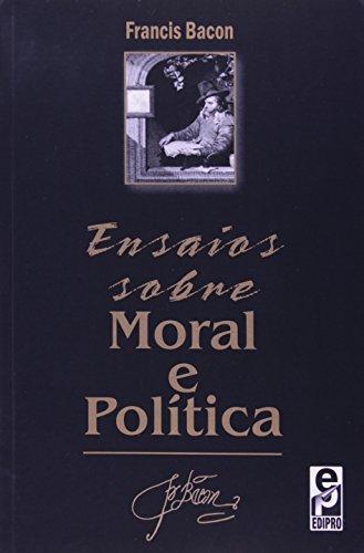 9788572833059: Ensaios Sobre Moral e Politica