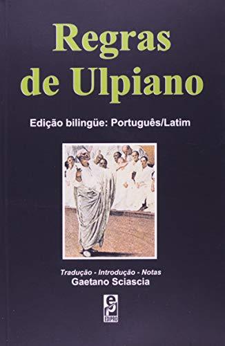 Regras de Ulpiano - Ulpiani liber singularis: Ulpiano [Eneo Domitius