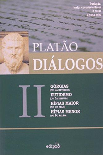 9788572835800: Dialogos: Gorgias, Eutidemo, Hipias Maior, Hipias Menor - Vol.2
