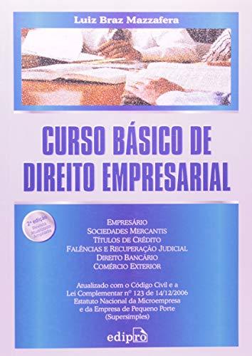 Curso Basico De Direito Empresarial: Mazzafera, Luiz Braz