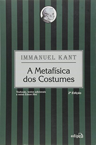 9788572836111: Metafisica dos Costumes, A