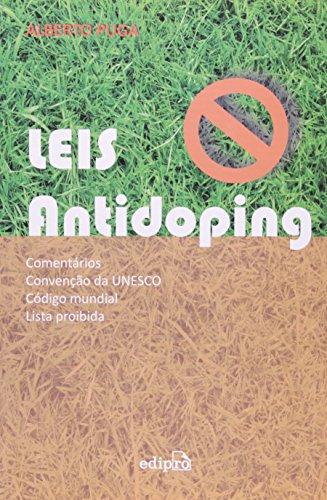 9788572836333: Leis Antidoping: Comentarios, Convencao Da UNESCO, Codigo Mundial, Lista Proibida