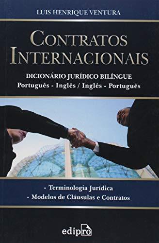 9788572836937: Contratos Internacionais - Dicionario Juridico - Edicao Bilingue Portugues-ingles - Ingles-portugues