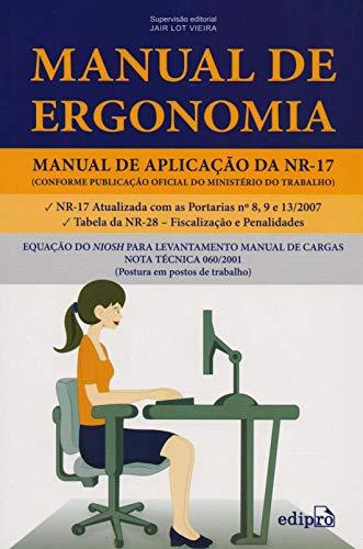 9788572837316: Manual de Ergonomia: Manual de Aplicacao da Nr-17